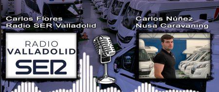 Colaboración en la cadena SER Valladolid – VIAJAR EN AUTOCARAVANA, UNAS VACACIONES DIFERENTES – entrevista completa