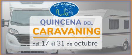QUINCENA DEL CARAVANING DEL 17 AL 31 OCTUBRE
